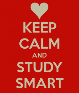 Keep calm and study smart